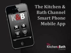 The Kitchen & Bath Channel Smart Phone App